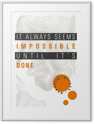 Ingelijste Afbeelding Iets lijkt altijd onmogelijk totdat het gedaan is. - Nelson Mandela
