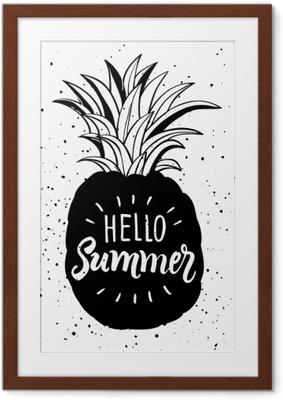 Image encadrée Illustration dessinée à la main de silhouette isolée d'ananas. affiche de typographie avec lettrage bonjour été