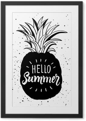 Obrazek w ramie Ręcznie rysowane ilustracja na białym tle sylwetka ananasa. typografia plakat z napisem Witaj lato