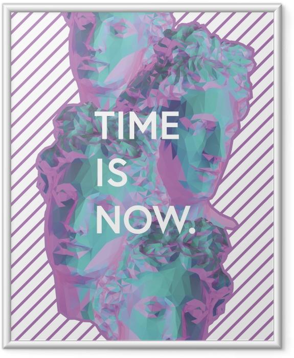 Plakat w ramie Time is now - Motywacyjne
