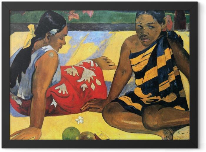 Poster en cadre Paul Gauguin - Parau Api (Quelles Nouvelles?) - Reproductions