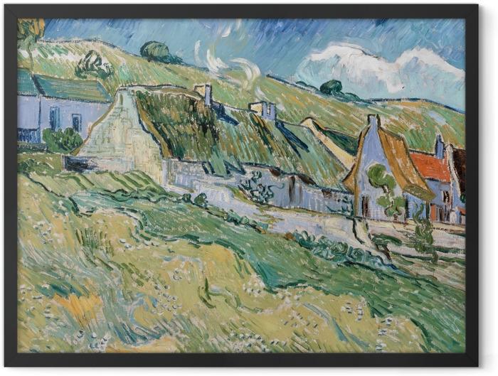 Gerahmtes Poster Vincent van Gogh - Hütten in Auvers-sur-Oise - Reproductions