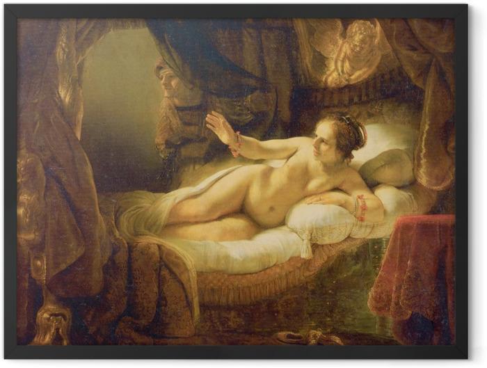 Gerahmtes Poster Rembrandt - Danaë - Reproduktion
