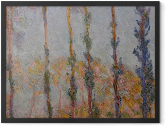 Gerahmtes Poster Claude Monet - Pappeln am Ufer der Epte - Reproduktion