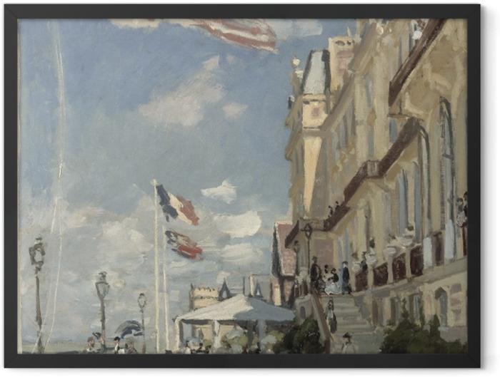 Gerahmtes Poster Claude Monet - Hôtel des Roches Noires - Reproduktion