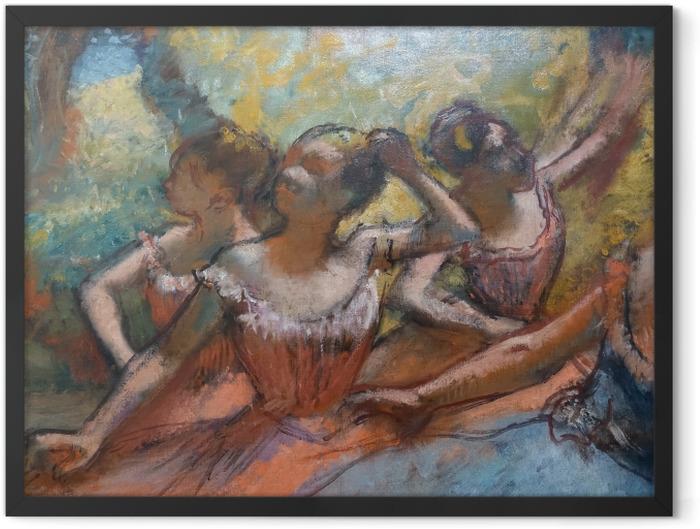 Plakat w ramie Edgar Degas - Cztery tancerki na scenie - Reprodukcje