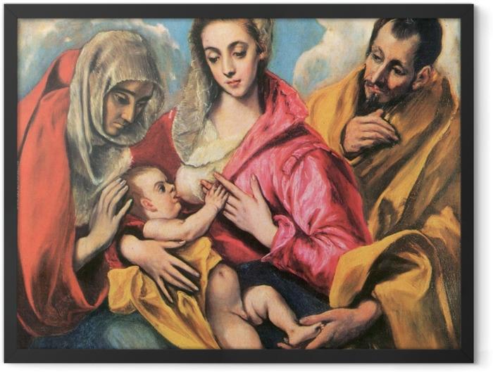Plakat w ramie El Greco - Święta rodzina ze św. Anną - Reprodukcje