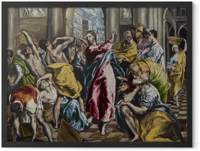 Plakat w ramie El Greco - Wypędzenie przekupniów ze świątyni - Reprodukcje