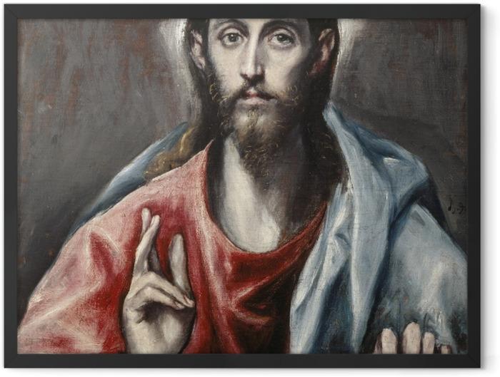 Poster en cadre Le Greco - Le Christ bénissant - Reproductions