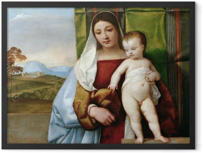 Plakat w ramie Tycjan - Maria z Dzieciątkiem - Reprodukcje