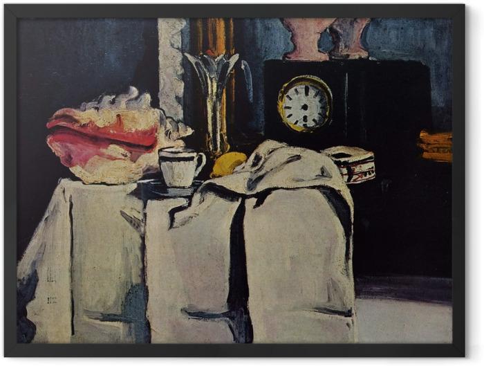 Plakat w ramie Paul Cézanne - Martwa natura z czarnym zegarem - Reprodukcje