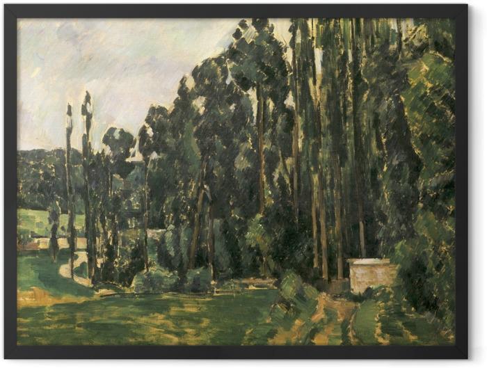 Gerahmtes Poster Paul Cézanne - Pappeln - Reproduktion