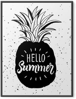 Ingelijste Afbeelding Hand getrokken illustratie van geïsoleerd ananassilhouet. typografie poster met belettering Hallo zomer