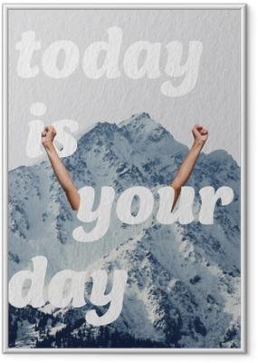 Plakát v rámu Dnes je tvůj den