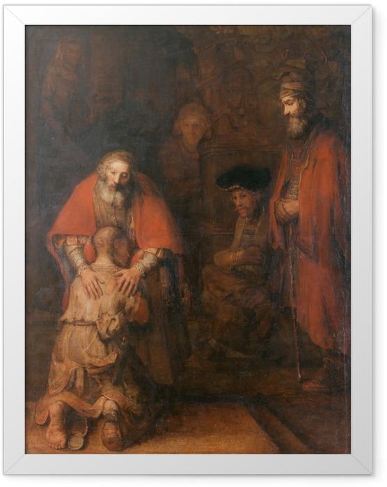 Poster en cadre Rembrandt - Le Retour du fils prodigue - Reproductions
