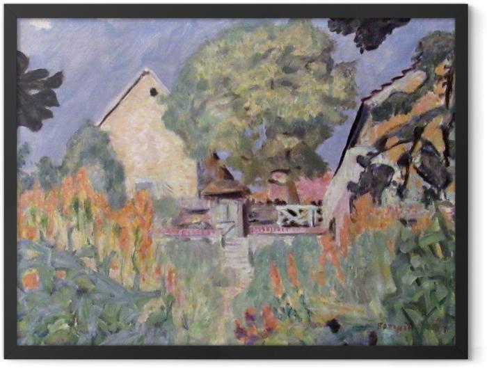 Gerahmtes Poster Pierre Bonnard - Mein Haus in Vernon - der Garten - Reproductions