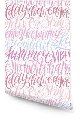 Miłego dnia, bądź pozytywny, ciesz się podróżą, życie jest piękne, letnie wibracje, szczęśliwe chwile ręcznie napisany wzór bez szwu. cytat motywacyjny. nowoczesna kaligrafia ilustracji wektorowych Tapeta w rolce